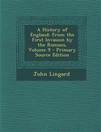 A History of England: From the First Invasion by the Romans, Volume 9