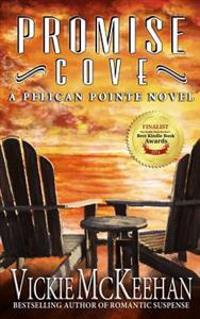 Promise Cove: A Pelican Pointe Novel