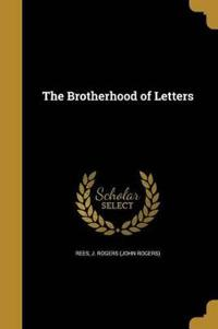 BROTHERHOOD OF LETTERS