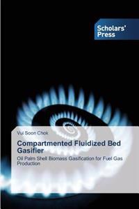 Compartmented Fluidized Bed Gasifier