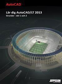 Lär dig AutoCAD/LT 2013 Grunder del 1 och 2 Sv/v