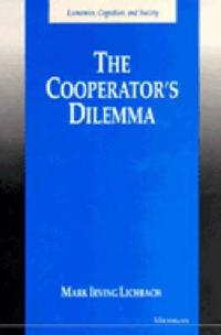 The Cooperator's Dilemma