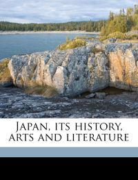 Japan, its history, arts and literature Volume 8