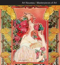 Art Nouveau Masterpieces of Art