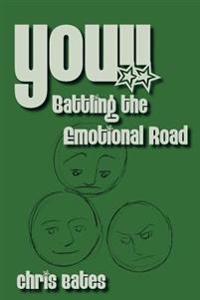 You!! Battling the Emotional Road