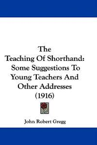The Teaching of Shorthand