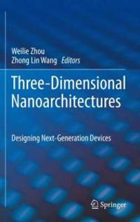 Three-Dimensional Nanoarchitectures