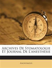 Archives De Stomatologie Et Journal De L'anesthésie