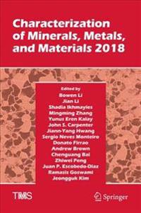 Characterization of Minerals, Metals and Materials 2018