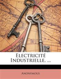 Electricité Industrielle, ...