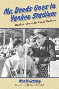 Mr. Deeds Goes to Yankee Stadium