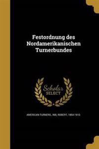 GER-FESTORDNUNG DES NORDAMERIK