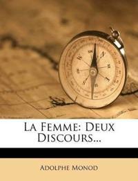 La Femme: Deux Discours...