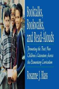 Booktalks  Bookwalks  and Read-Alouds - rosanne J. Blass - pocket (9781563088100)     Bokhandel