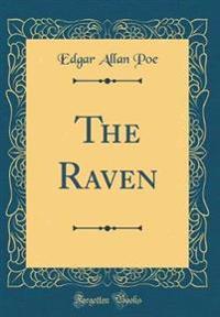 The Raven (Classic Reprint)