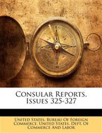 Consular Reports, Issues 325-327