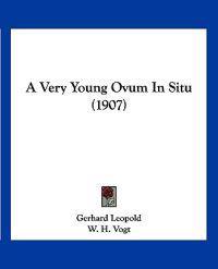 A Very Young Ovum in Situ