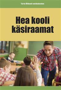 Hea kooli käsiraamat