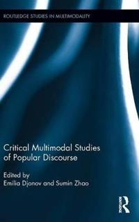 Critical Multimodal Studies of Popular Discourse