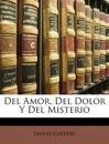 Del Amor, Del Dolor Y Del Misterio