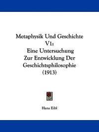 Metaphysik Und Geschichte