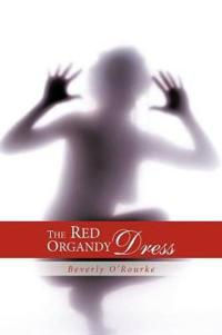 The Red Organdy Dress