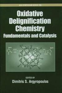 Oxidative Delignification Chemistry