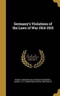 GERMANYS VIOLATIONS OF THE LAW
