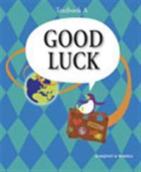 Good Luck A nya Textbook