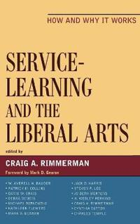 Service-Learning and the Liberal Arts