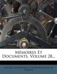 Memoires Et Documents, Volume 28...