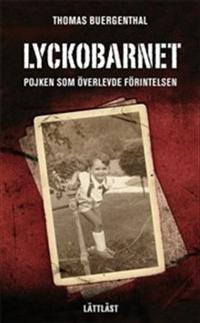 Lyckobarnet : pojken som överlevde förintelsen (lättläst)