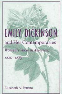 Emily Dickinson and Her Contemporaries