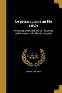 FRE-PETRARQUISME AU 16E SIECLE
