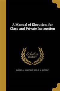 MANUAL OF ELOCUTION FOR CLASS