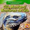 Gila Monsters/Monstruos de Gila