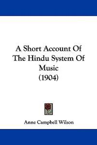 A Short Account of the Hindu System of Music