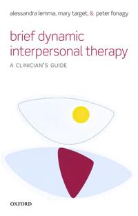 Brief Dynamic Interpersonal Therapy: A Clinician's Guide