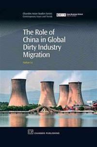 The Role of China in Global Dirty Industry Migration