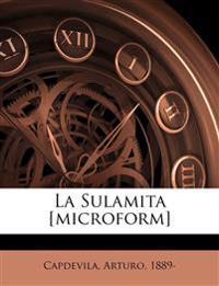 La Sulamita [microform]