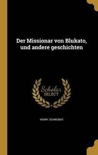 GER-MISSIONAR VON BLUKATO UND
