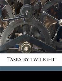 Tasks by twilight