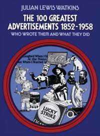 100 Greatest Advertisements 1852-1958