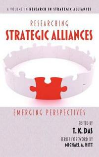 Researching Strategic Alliances: Emerging Perspectives (Hc)