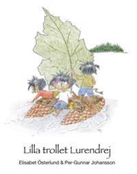 Lilla trollet Lurendrej