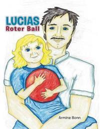Lucias Roter Ball