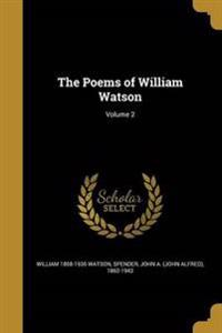 POEMS OF WILLIAM WATSON V02