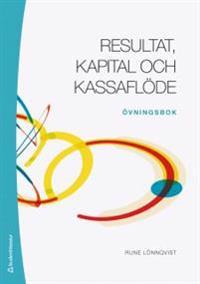 Resultat, kapital och kassaflöde - Övningsbok