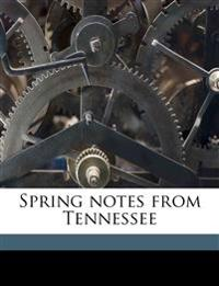 Spring notes from Tennessee