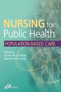 Nursing for Public Health Population-Based Care